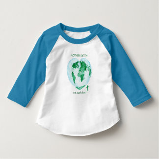 I'm With Her, Mother Earth Little Girls Raglan T-Shirt