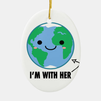 I'm With Her - Planet Earth Day Ceramic Oval Ornament