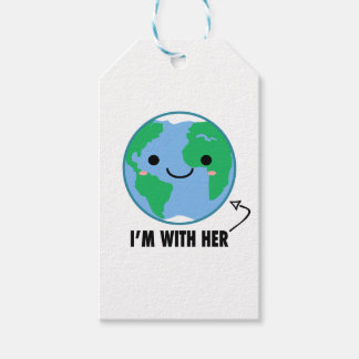 I'm With Her - Planet Earth Day Gift Tags