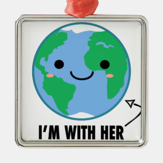I'm With Her - Planet Earth Day Silver-Colored Square Ornament