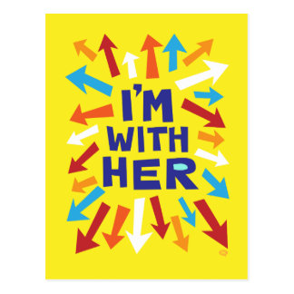 I'm With Her Postcard