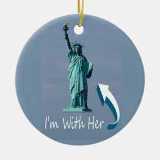 I'm With Her! Round Ceramic Ornament