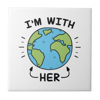 I'm With Her Tile