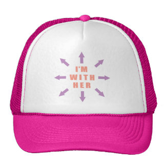 """I'm with her"" with arrows Trucker Hat"