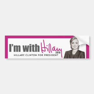 I'm With Hillary - Hillary Clinton for President Bumper Sticker