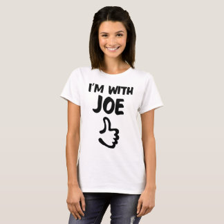 I'm With Joe Woman's Basic T-shirt - White