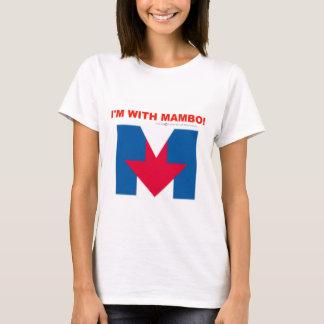 """""""I'm With Mambo"""" T-Shirt"""