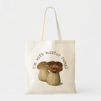 I'm with Mister Fungi Tote Bag