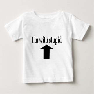 Im With Stupid 4 Baby T-Shirt