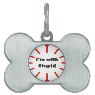 I'm With Stupid Pet ID Tag