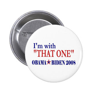 I'm With That One (Barack Obama 2 Inch Round Button