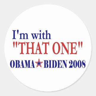 I'm With That One (Obama) Round Sticker