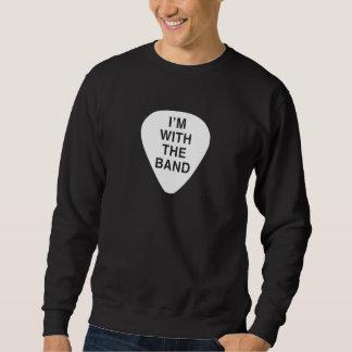I'm With the Band Sweatshirt