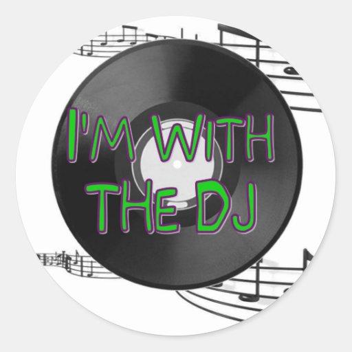 I'm With the DJ Round Sticker