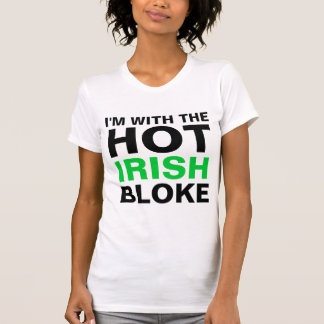 Im With The Hot Irish Bloke T-Shirt