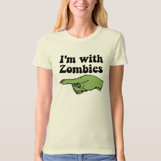 I'm With Zombies T-Shirt