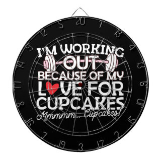 I'm Working Out Because of my Love for Cupcakes Dartboard With Darts