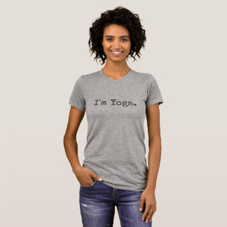 I'm Yoga Alternative Apparel T-Shirt Love Yoga