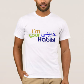 I'm Your Habibi T-Shirt
