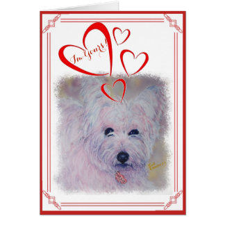 I'M YOURS VALENTINE WHITE WEST HIGHLAND TERRIER CARD