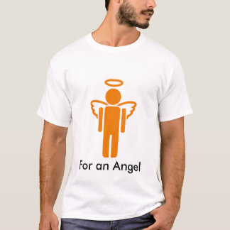images, angel_icon, For an Angel T-Shirt