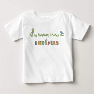 Imaginary Friends Are Dinosaurs Baby T-Shirt
