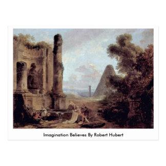 Imagination Believes By Robert Hubert Postcard