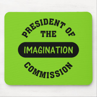 Imagination Commission President Mouse Pad