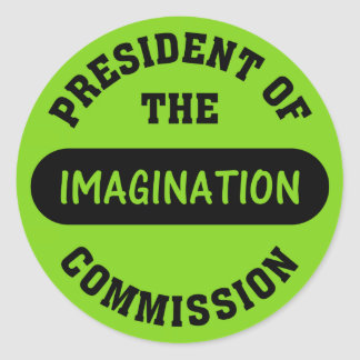 Imagination Commission President Round Sticker