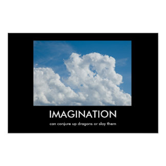 Imagination Demotivational Poster