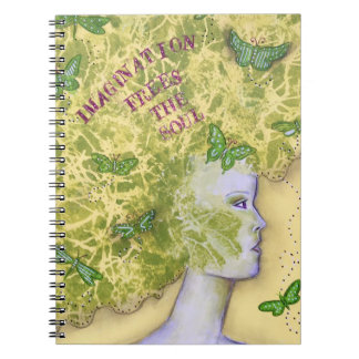 Imagination frees the soul spiral note book