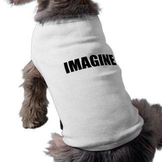 IMAGINE DOG SHIRT