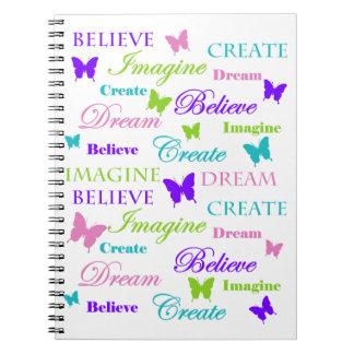 Imagine, Dream, Believe, Create. Butterflies. Notebook