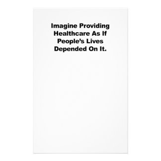 Imagine Healthcare People's Lives Depend On Stationery