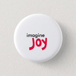 imagine, Joy 1 Inch Round Button