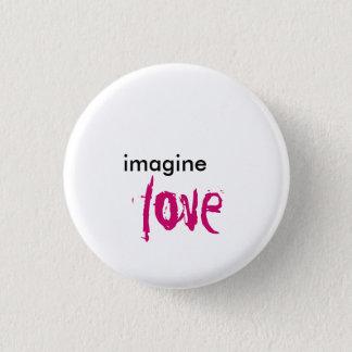 imagine, love 1 inch round button