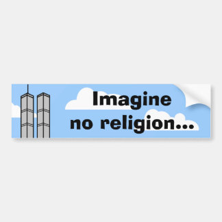 Imagine No Religion... Bumper Sticker