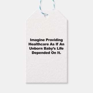 Imagine Providing Healthcare for Unborn Babies Pack Of Gift Tags