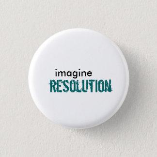 imagine, resolution 1 inch round button