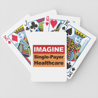 Imagine Single Payer Healthcare Bicycle Playing Cards