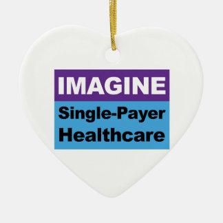 Imagine Single Payer Healthcare Ceramic Ornament