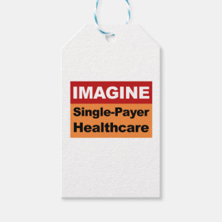 Imagine Single Payer Healthcare Gift Tags