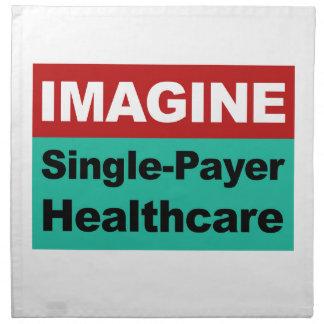 Imagine Single Payer Healthcare Napkin