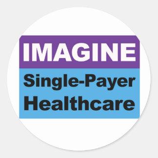 Imagine Single Payer Healthcare Round Sticker