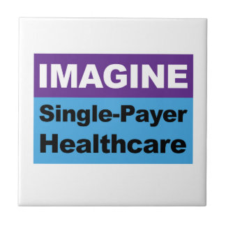 Imagine Single Payer Healthcare Tile