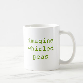 imagine whirled peas coffee mug