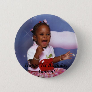 img034, Happy 1st Birthday Andrea! 2 Inch Round Button