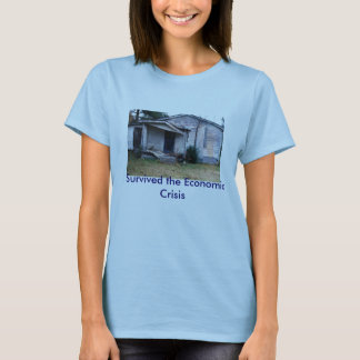 img317, I Survived the Economic Crisis T-Shirt