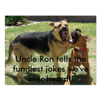 IMG_2252, Uncle Ron tells the funniest jokes we... Postcard