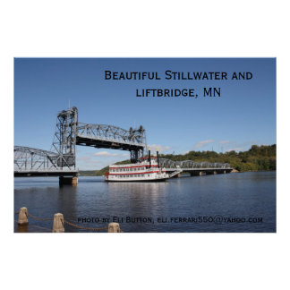 IMG_2574, Beautiful Stillwater and liftbridge, ... Poster